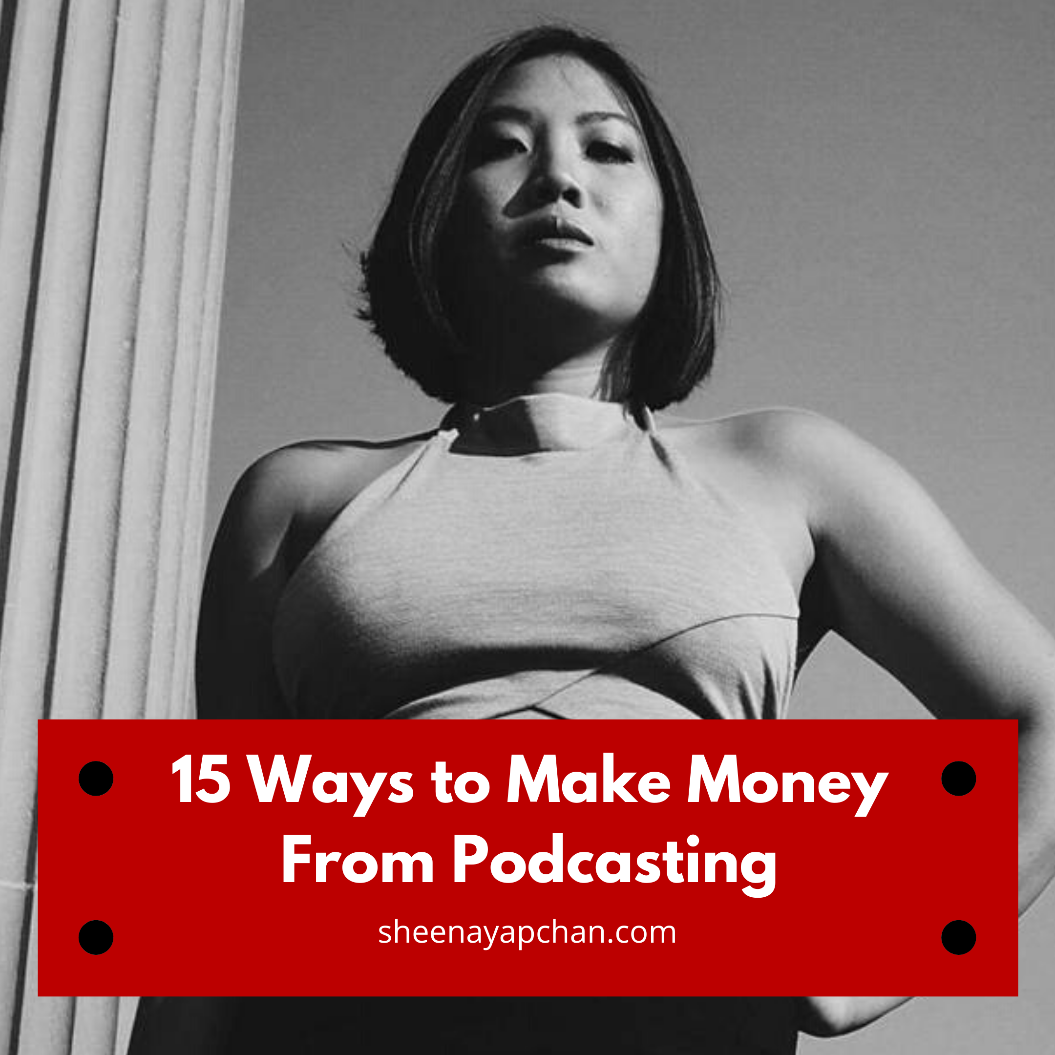 15 Ways to Make Money From Podcasting