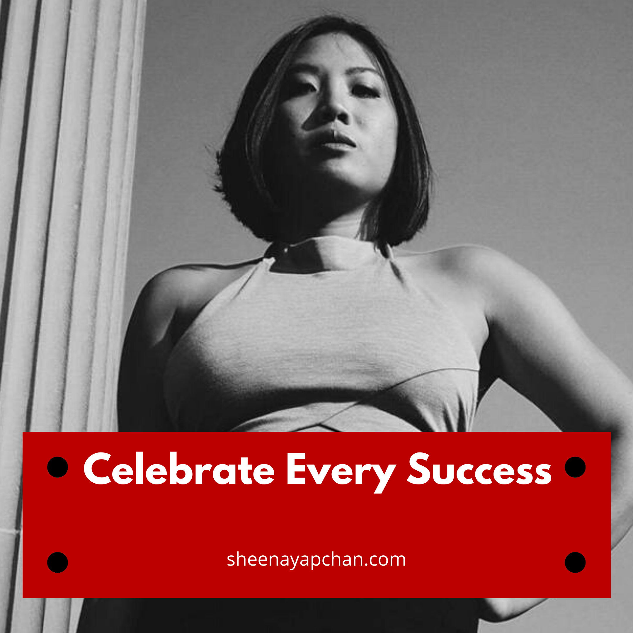 Celebrate Every Success