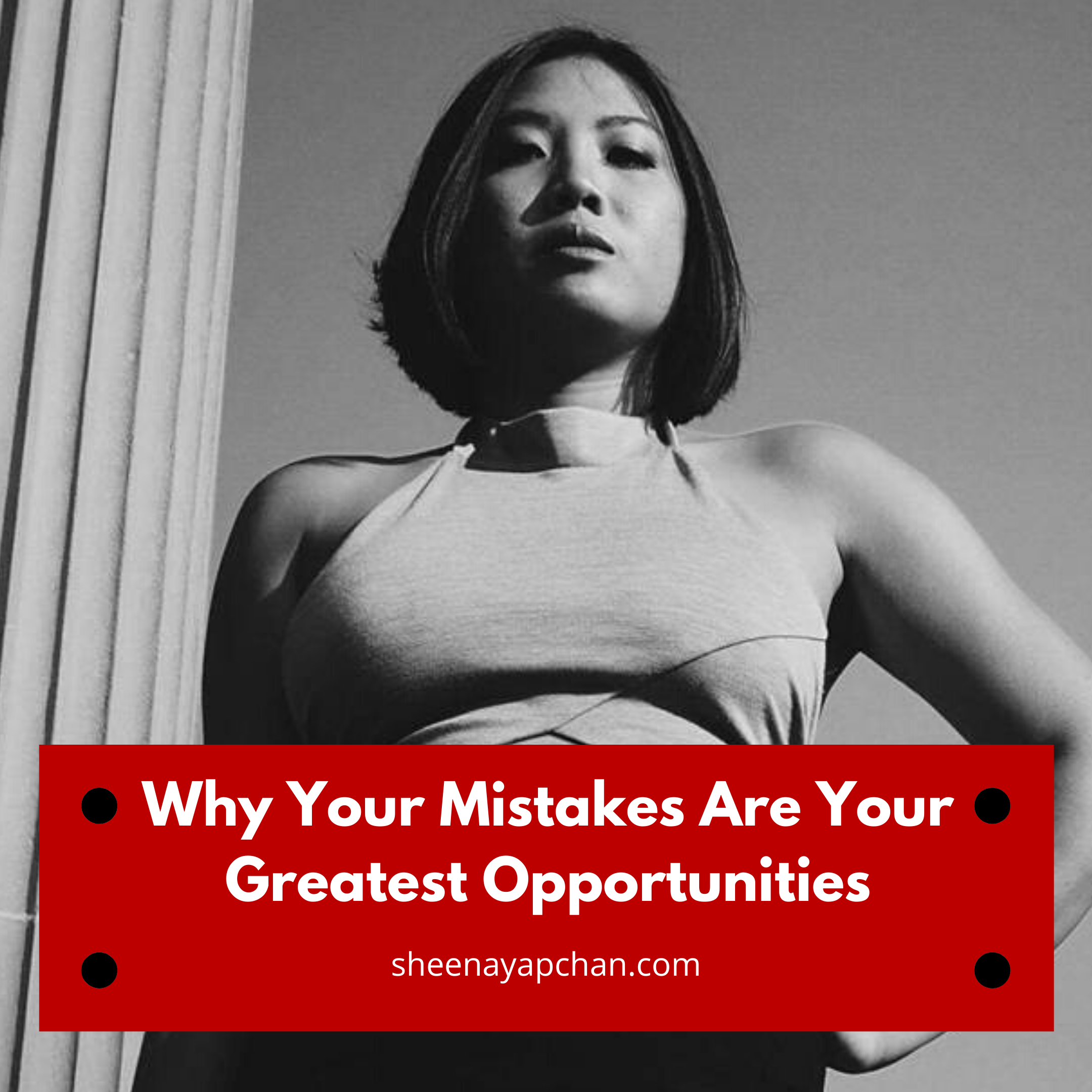 Why Your Mistakes Are Your Greatest Opportunities